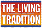 The Living Tradition - the home of folk music on the web